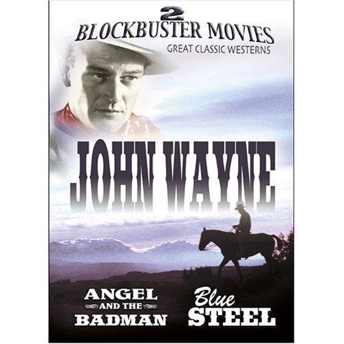 John Wayne - Angel and The Badman / Blue Steel by Echo Bridge Home Entertainment