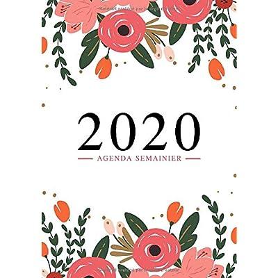 Agenda semainier 2020: Du 1er janvier 2020 au 31 décembre 2020 : aperçu hebdomadaire et mensuel, journal, planificateur & organiseur : fleurs roses sur blanc 216-5