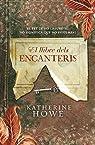 El llibre dels encanteris: El fet de no creure-hi no significa que no sigui real par Howe