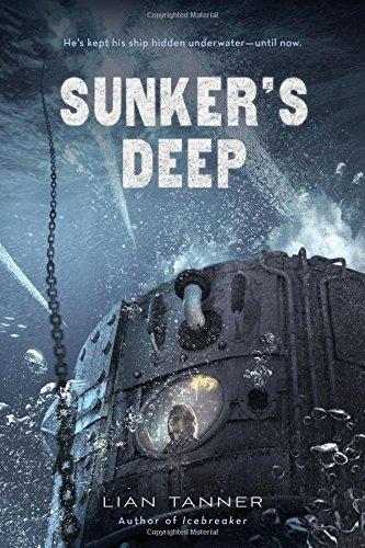 Sunker's Deep (The Icebreaker Trilogy) by Lian Tanner (2016-08-16)