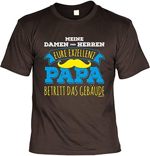 Väter/Papa/Sprüche/Spaß-Shirt/Fun-Shirt: Meine Damen und Herren Eure Exzellenz Papa betritt das Gebäude Braun