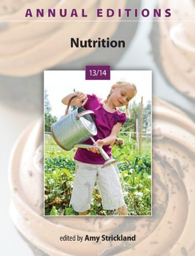 Annual Editions: Nutrition 13/14 by Amy Strickland (2013-02-05)