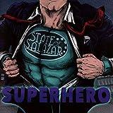 Songtexte von State of Salazar - Superhero