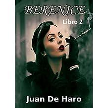 Berenice: Libro 2 (Spanish Edition)