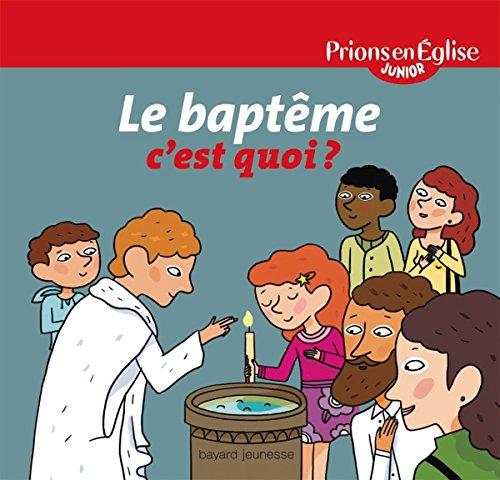 Le baptême, c'est quoi ?