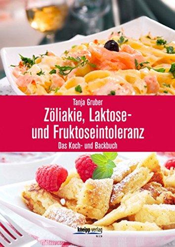 Zliakie-Laktose-und-Fruktoseintoleranz-Das-Koch-und-Backbuch