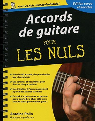 Accords de guitare pour les Nuls, édition augmentée par Antoine POLIN