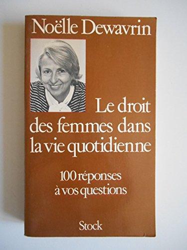 Le droit des femmes dans la vie quotidienne / 1981 / Dewarin, Noëlle / Réf39072 par Noëlle Dewarin