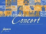 Une année au concert : Les aventures musicales de Léna et Tom au cycle 1 (1CD audio)...
