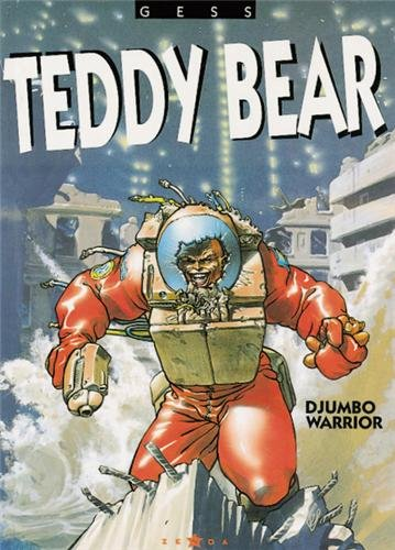 Teddy Bear, tome 2 : Djumbo warrior