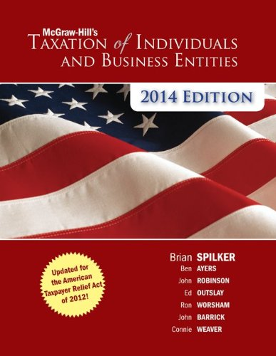 McGraw-Hill\'s Taxation of Individuals and Business Entities 2014