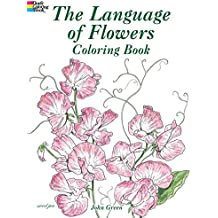 The Language of Flowers Coloring Book (Dover Pictorial Archives)