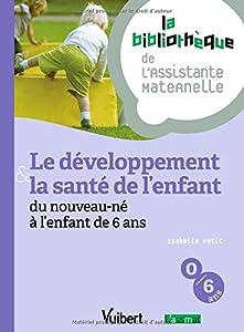 """Afficher """"développement & la santé de l'enfant (Le)"""""""