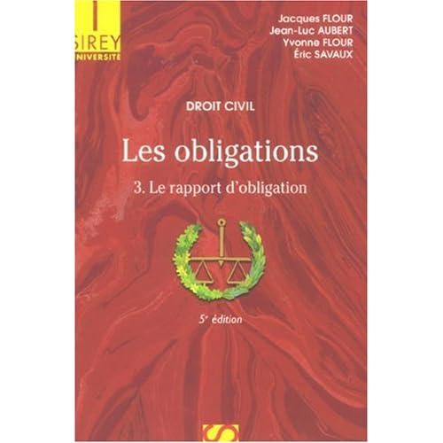 Les obligations : Tome 3 : Le rapport d'obligation