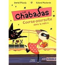 Les Chabadas, Tome 5 - Course-poursuite dans le métro