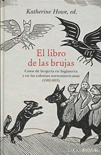 El libro de las brujas (Alba Clásica) por Katherine (ed.) Howe