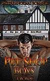Gay paranormal romance: Pet Shop Boys (Gay Bisexual Foursomes MMMM Werebear werelion wolf shifter Menage Romance) (Paranormal Werewolves Shapeshifter Fantasy Demon Devil Romance)