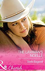 The Lawman's Noelle (Mills & Boon Cherish) (Men of the West, Book 30) (Men of the West series 31)