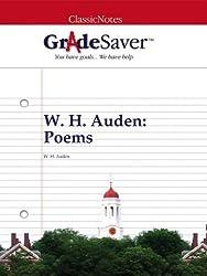 GradeSaver (TM) ClassicNotes: W. H. Auden Poems (English Edition)