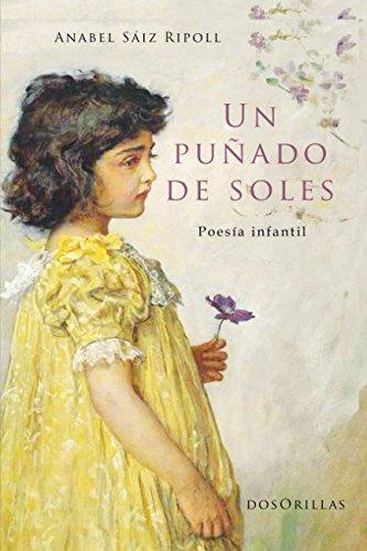 Un puñado de soles: Poesía Infantil