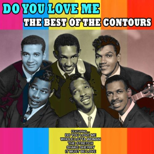 Kiki Do You Love Me Free Mp3 Download: Do You Love Me Von The Contours Bei Amazon Music