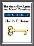 The Master Key System & Mental Chemistry (English Edition)