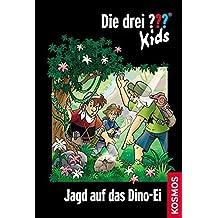 Die drei ??? Kids 46. Jagd auf das Dino-Ei (drei Fragezeichen) by Ulf Blanck (2011-02-06)