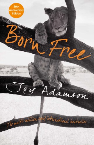 Born Free: The Full Story (Macmillan Collector's Library Book 81) (English Edition)