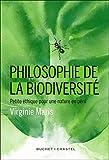 Philosophie de la biodiversité : petite éthique pour une nature en péril / Virginie Maris | Boeuf, Gilles (1960-....). préfacier, etc.