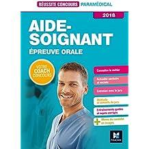 Réussite Concours - Aide-Soignant - Epreuve orale - 2018 - Préparation complète
