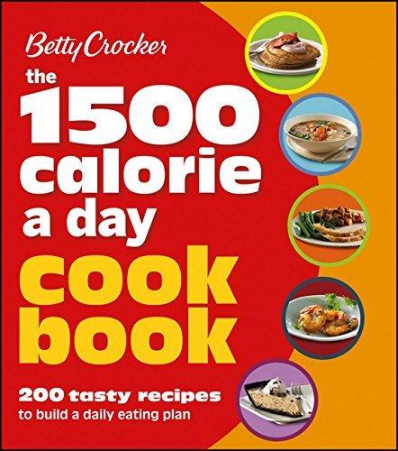 Betty Crocker 1500 Calorie a Day Cookbook (Betty Crocker Cooking) by Betty Crocker (2012-12-10)