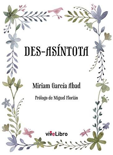 Des-asíntota por Miriam García Abad