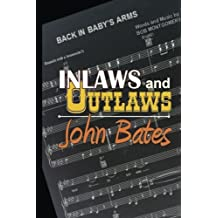 In-laws and Outlaws: The DNA Mystery of a Music Icon's Son: Volume 1 (Rascal Publishing)