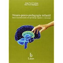 Neuro-psico-pedagogía infantil - 9788492785339
