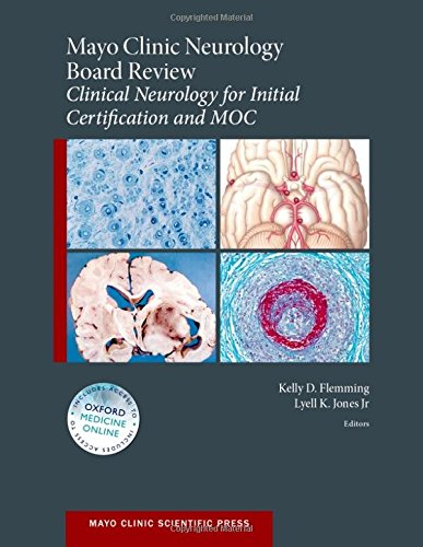 mayo-clinic-neurology-board-review-clinical-neurology-for-initial-certification-and-moc-mayo-clinic-
