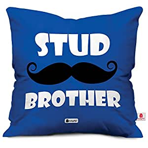 indibni Stud Brother Quote Printed Blue Cushion Cover 12x12 with Filler - Gift for Brother on his Birthday and Anniversary