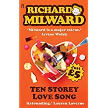 Ten Storey Love Song by Richard Milward (2009-12-24)