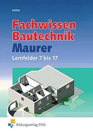 Lernfelder Bautechnik Maurer Fachstufen