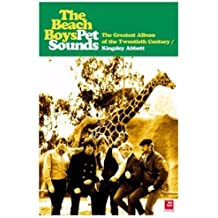 """The """"Beach Boys"""": The Greatest Album of the Twentieth Century: Pet Sounds: Written by Kingsley Abbott, 2001 Edition, Publisher: Helter Skelter Publishing [Paperback]"""