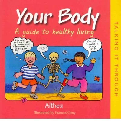 Your body : a guide to healthy living