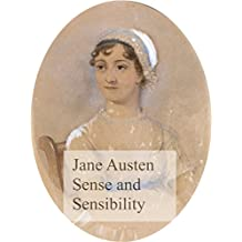 Sense and Sensibility: Illustrated and annoted edition