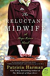 The Reluctant Midwife: A Hope River Novel by Patricia Harman (2015-03-03)