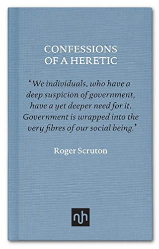 Confessions of a Heretic por Roger Scruton