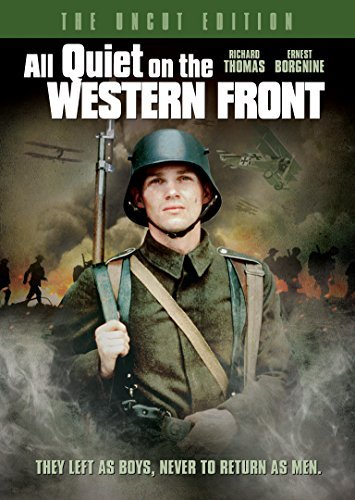 All Quiet On The Western Front [The Uncut Edition] by Richard Thomas