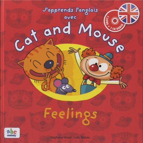 J'apprends l'anglais avec Cat and Mouse Feelings