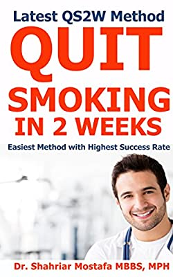 Quit Smoking in 2 Weeks: Latest QS2W Method, Easiest Method with Highest Success Rate from Amazon Kindle Direct Publishing