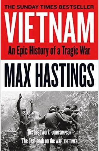 Descargar gratis Vietnam. An Epic Tragedy. 1945 – 1975 de Max Hastings