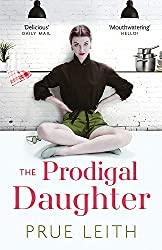 The Prodigal Daughter: Angelotti Chronicles 2 (Food of Love Trilogy Book 2)