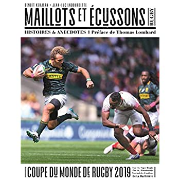 Maillots et Ecussons - Rugby - Histoires & anecdotes