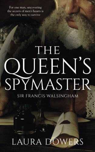 The Queen's Spymaster: Sir Francis Walsingham: Volume 3 (The Tudor Court)
